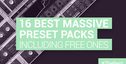 Loopmasters the 16 best massive preset packs