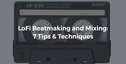 513 loopcloud article thumbnails 13th september lofi beatmaking and mixing (1)