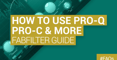 Loopmasters how to use fabfilter proq proq