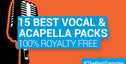 Loopmasters 15 best vocal acapella  samplepacks royalty free samples