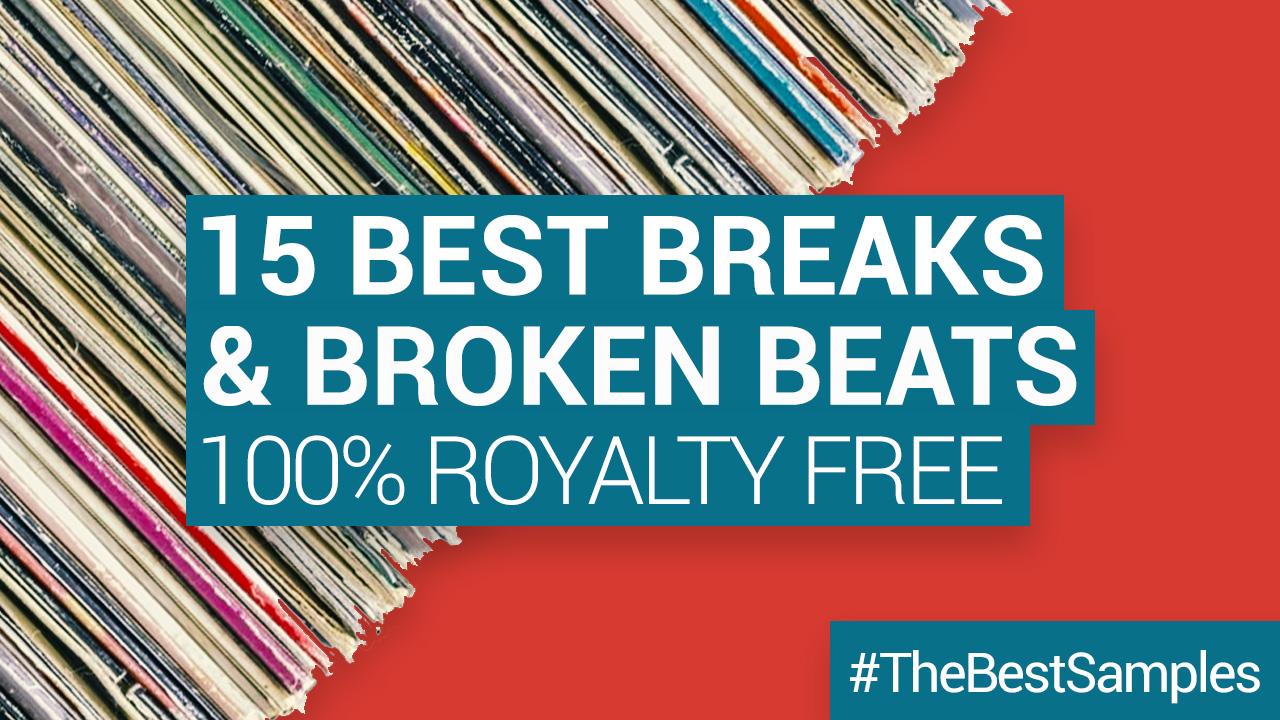 The 15 Best Royalty-Free Drum Breaks and Broken Beats – Sample Packs, Samples & Loops