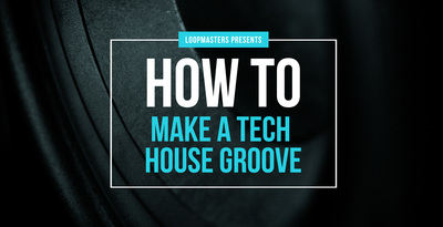 Lm howto maketechhousegroove