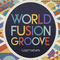 Lm world fusion groove review