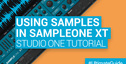 Loopmasters working with samples in sampleone xt