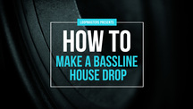 Lm howto basslinehousedrop