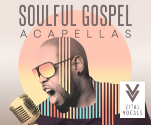 Vital vocals soulful gospel acapellas 300 x 250