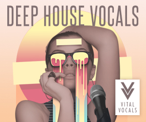 Vital vocals deep house 300 x 250
