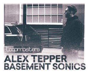 Loopmasters lm alex tepper basement sonics 300 x 250