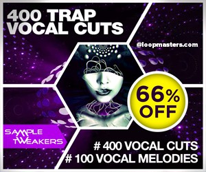 Loopmasters sample tweakers 400 trap vocal cuts 300 250