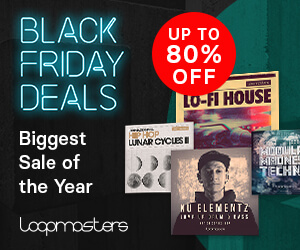 Loopmasters 300x250 loopmasters black friday 2019