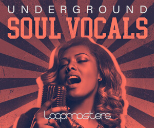 Loopmasters lm underground soul vocals 300 x 250
