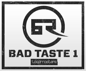 Loopmasters lm bad taste 1 300 x 250