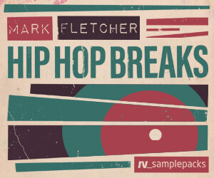 Loopmasters rv mark fltecher hiphop breaks 300 x 250