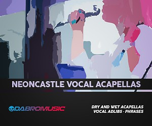 Loopmasters dabromusic neoncastle vocal acapellas 300 250