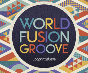 Loopmasters lm world fusion groove 300 x 250