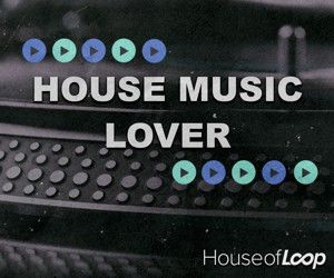 Loopmasters house music lover 300x250