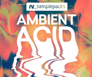 Loopmasters rv ambient acid 300 x 250