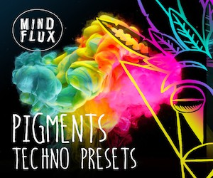 Loopmasters pigments techno presets 300x250
