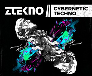 Loopmasters ztekno cybernetic techno underground techno ztekno samples royalty free 300x250