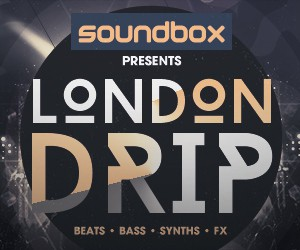 Loopmasters 300 x 250 london drip