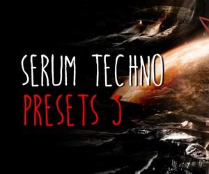 Loopmasters serum techno presets 3 cover