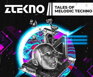 Loopmasters ztekno tales of melodic techno underground techno royalty free sounds ztekno samples royalty free 300x250