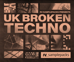Loopmasters rv uk broken techno 300 x 250