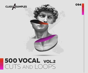 Loopmasters class a samples 500 vocal cuts loops vol 2 300 250