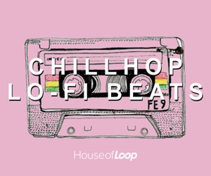 Loopmasters chillhop lo fi beats 300x250