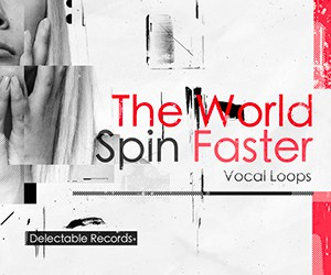 Loopmasters the world spin faster delectable records 300
