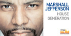 Marshall Jefferson - House Generation