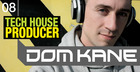 Dom Kane - Tech House Producer