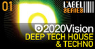 2020 Vision  Deep Tech House and Techno