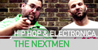 The Nextmen Hip Hop and Electronica