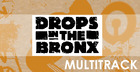 Drops In The Bronx Vol2 Multi Tracks