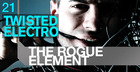 The Rogue Element - Twisted Electro