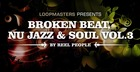 Reel People Broken Beat Nu Jazz and Soul Vol. 3