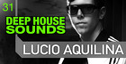 Lucio Aquilina Deep House Sounds