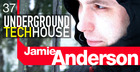 Jamie Anderson Underground Tech House Vol1