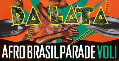 Da Lata - Afro Brazil Parade Vol1