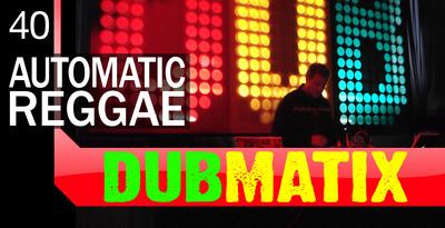 Dubmatix Automatic Reggae