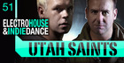 Utah Saints - Electro House & Indie Dance