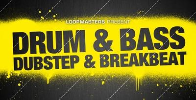 Drum & Bass Dubstep and Breakbeat