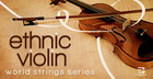 World String Series - Ethnic Violin