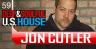 Jon Cutler Deep And Soulful U.S House