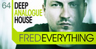 Fred Everything - Deep Analogue House