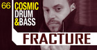 Fracture - Cosmic Drum And Bass