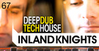 Inland Knights - Deep Dub Tech House