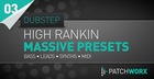 High Rankin - Dubstep - NI Massive Presets