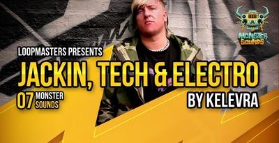 Kelevra - Jackin, Tech & Electro